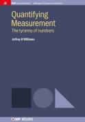 Quantifying Measurement