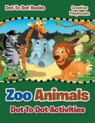 Zoo Animals Dot to Dot Activities - Dot to Books
