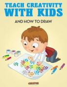 Teach Creativity with Kids Activity Book