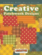 Creative Patchwork Designs - Coloring Books Quilts Edition