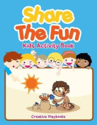 Share the Fun Kids Activity Book