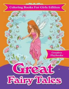 Great Fairy Tales - Coloring Books for Girls Edition