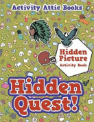 Hidden Quest! Hidden Picture Activity Book