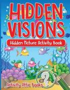 Hidden Visions