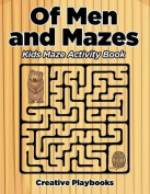 Of Men and Mazes