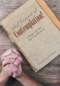 A Moment of Contemplation! Prayer Journal You Can Write in