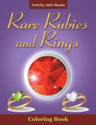 Rare Rubies and Rings Coloring Book