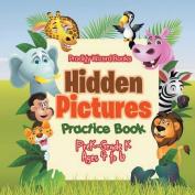 Hidden Pictures Practice Book - Prek-Grade K - Ages 4 to 6