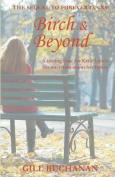 Birch & Beyond
