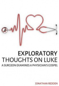 Exploratory Thoughts on Luke