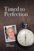Timed to Perfection