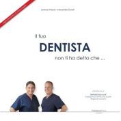 Il Tuo Dentista Non Ti Ha Detto Che ... [ITA]