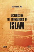 Lectures on the Foundations of Islam