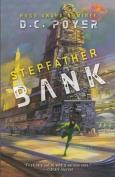 Stepfather Bank