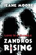 Zandros Rising