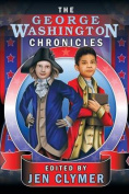 The George Washington Chronicles