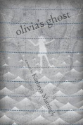 Olivia's Ghost