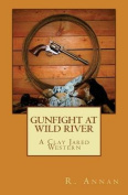 Gunfight at Wild River