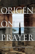Origen on Prayer
