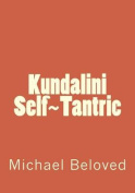 Kundalini Self Tantric