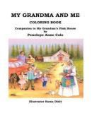 My Grandma and Me Coloring Book