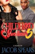 Childhood Sweethearts 5