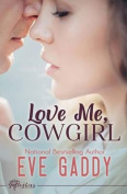 Love Me, Cowgirl