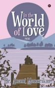 In the World of Love: Poems