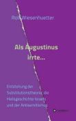 ALS Augustinus Irrte... [GER]