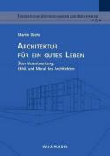 Architektur Fur Ein Gutes Leben [GER]