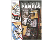 Annie's Learn To Quilt With Panels Bk