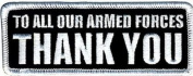 6 pc TO ALL OUR ARMED FORCES THANK YOU Vet Motorcycle MC Biker Vest Patch