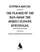 The Flames of the Sun Make the Desert Flower Hysterical