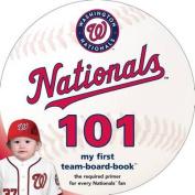 Washington Nationals 101 [Board book]