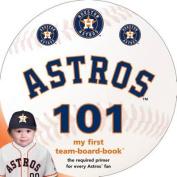 Houston Astros 101 [Board book]