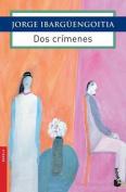 DOS Crimenes [Spanish]