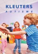 Kleuters En Autisme [DUT]