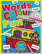 Words Colour Fun