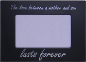 The Love Between a Mother and Son Lasts Forever - 10cm x 15cm Metal Picture Frame - Great Gift for Mothers's Day, Birthday or Christmas Gift for Mom Grandma Wife Grandmother