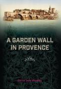 A Garden Wall in Provence