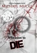 A Season to Die