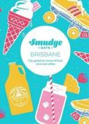 Smudge Eats - Brisbane