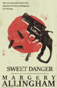 Sweet Danger