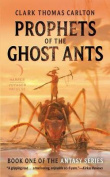 Prophets of the Ghost Ants