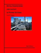 Detail Engineering and Layout of Piping Systems  [Large Print]