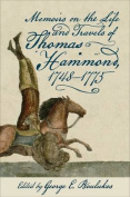 Memoirs on the Life and Travels of Thomas Hammond, 1748-1775