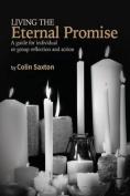 Living the Eternal Promise