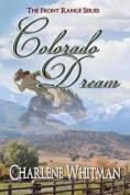Colorado Dream