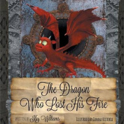 The Dragon Who Lost His Fire