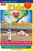 Kids Love the Carolinas